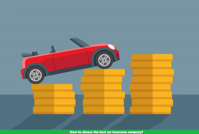 How to choose the best car insurance company