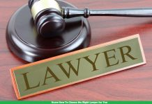 Know How To Choose the Right Lawyer for You